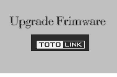 cara upgrade frimware totolink