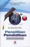 PENELITIAN PENDIDIKAN Pengarang : Drs. Zaenal Arifin, M.Pd. Penerbit : Rosda