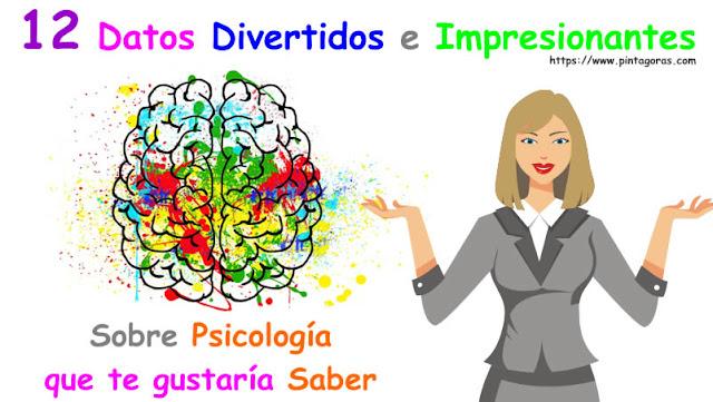 12 Datos divertidos e Impresionantes sobre Psicología que te gustaría Saber
