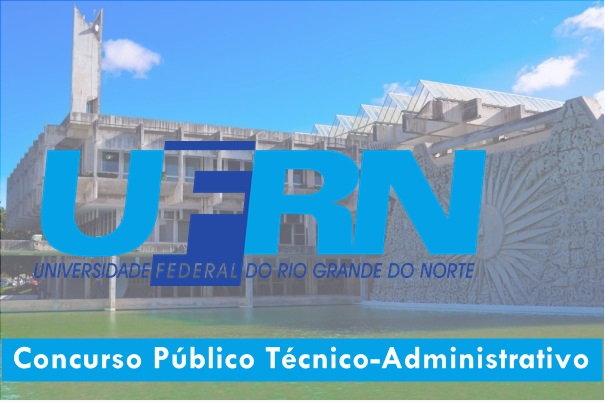 UFRN abre Concurso Público de Técnico-Administrativo