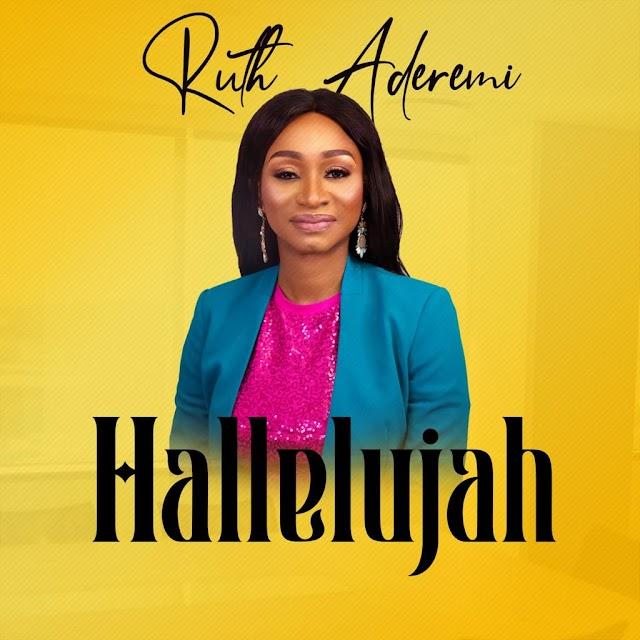 [Music + Lyrics] Ruth Aderemi - Hallelujah