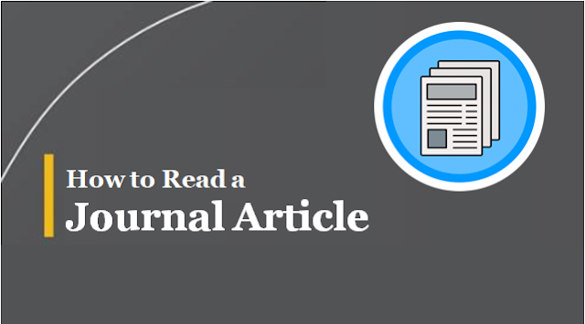 How to Read a Journal Article