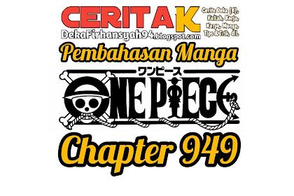 Pembahasan Manga One Piece Chapter 949