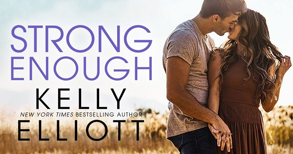 Strong Enough by Kelly Elliott