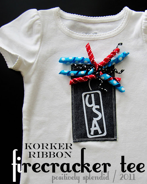 Positively Splendid Crafts: Korker Ribbon Firecracker Tee Tutorial