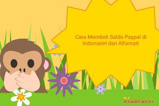 Cara Membeli Saldo Paypal di Indomaret dan Alfamart