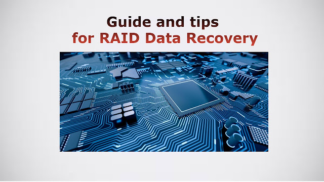 Guide and tips for RAID Data Recovery