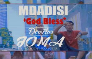MDADISI – GOD BLESS