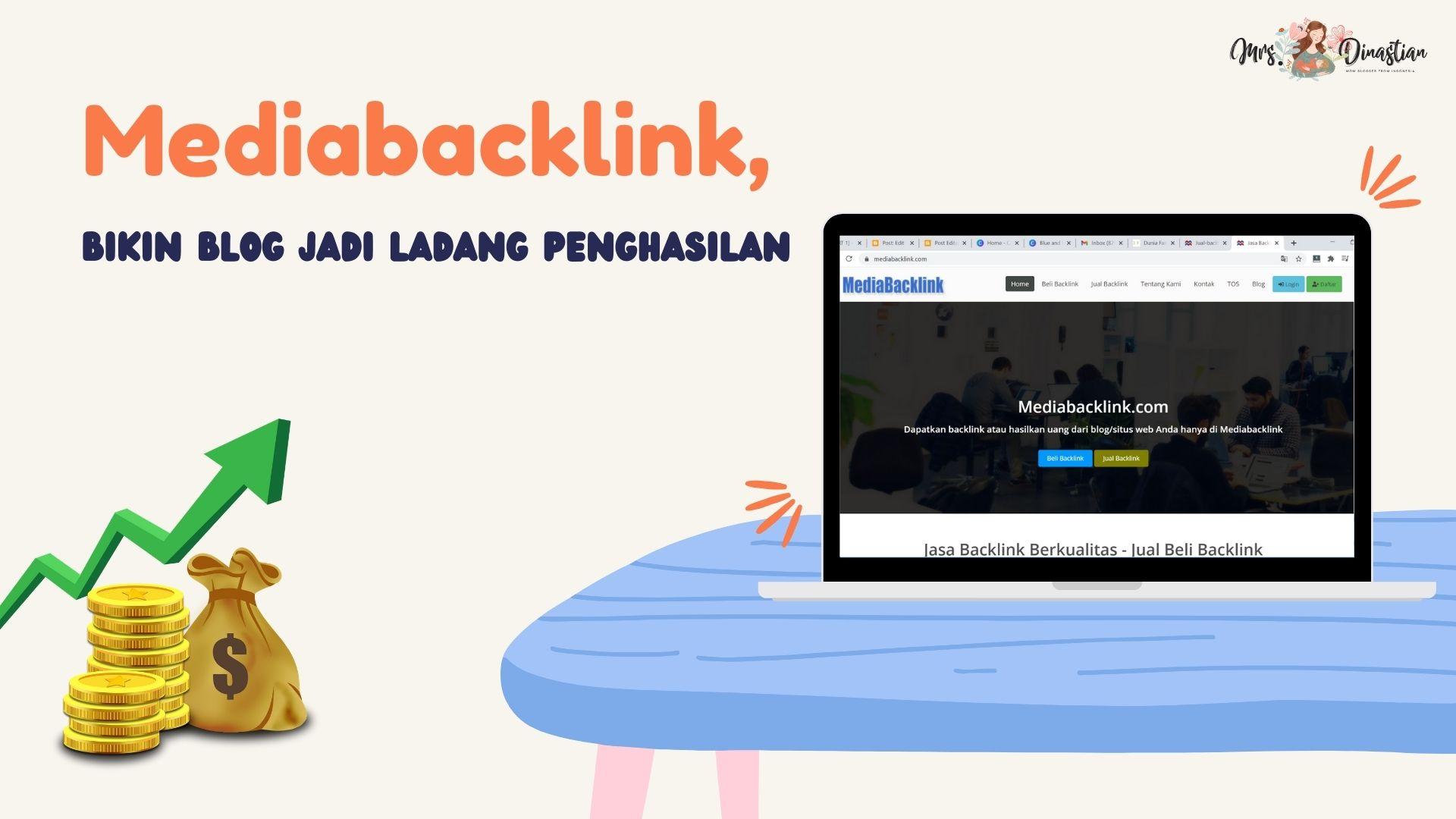 Review Mediabacklink, bikin blog jadi ladang penghasilan