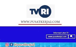 Lowongan Kerja SMA SMK Sederajat TVRI September 2020