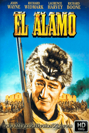 El Alamo [1080p] [Latino-Ingles] [MEGA]