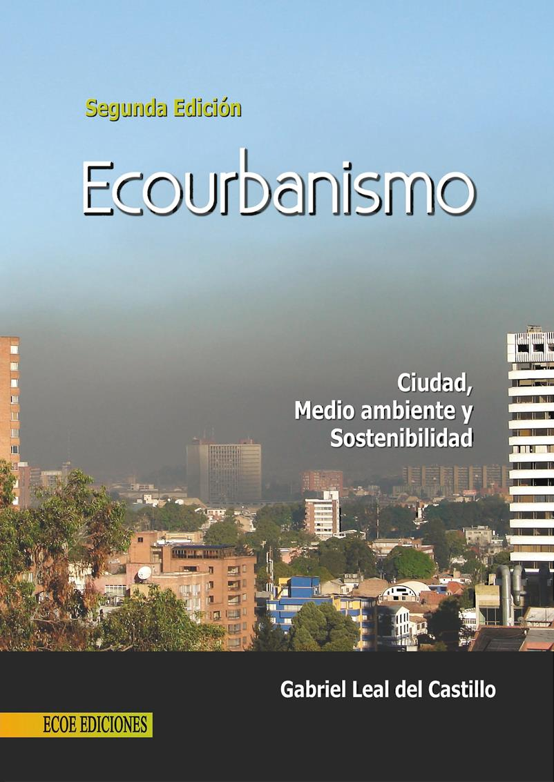 Ecourbanismo, 2da Edición – Gabriel Leal del Castillo