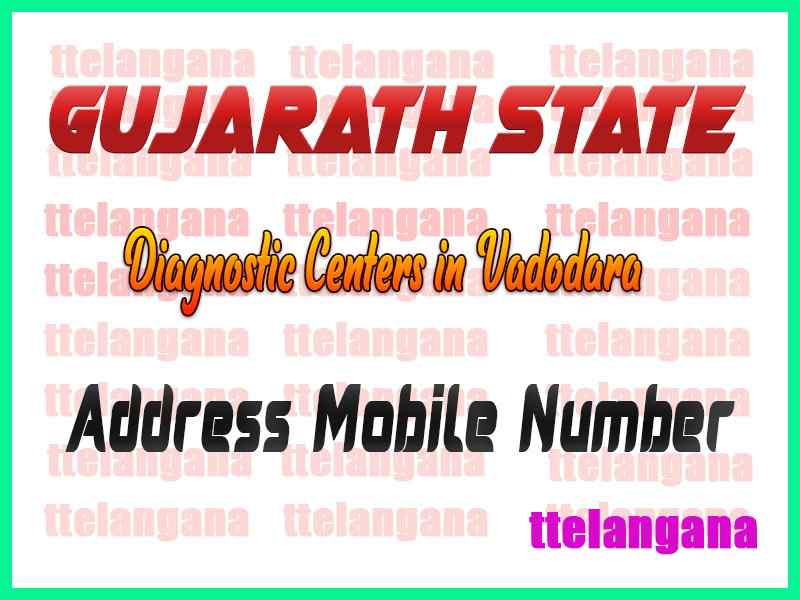 Diagnostic Centers in Vadodara Gujarath