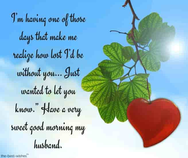 romantic good morning message for my husband