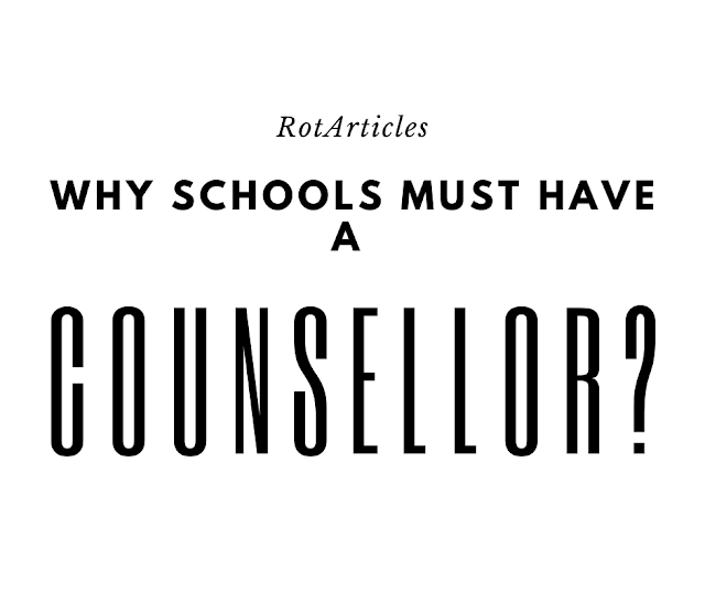 Why schools must have a counselor?