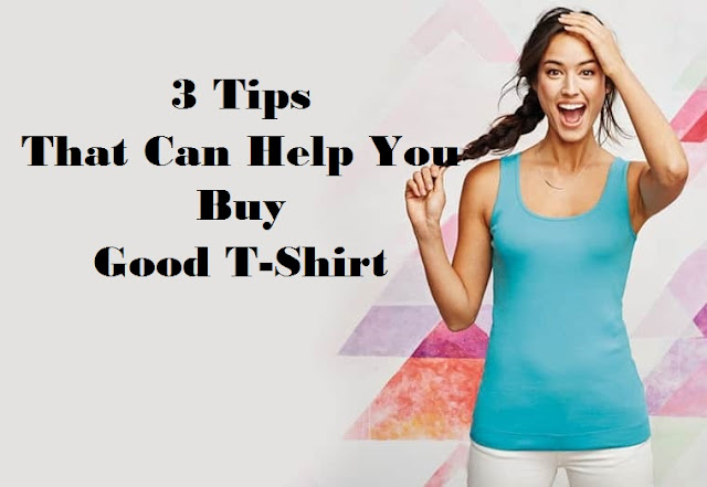 Buy a Good T-Shirt