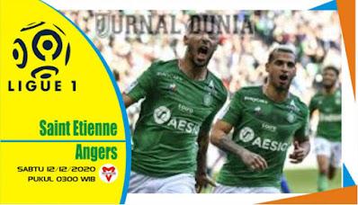 Prediksi Saint Etienne vs Angers ,Sabtu 12 Desember 2020 Pukul 03.00 WIB