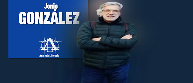 Jonio González  |  Poemas éditos e inéditos - Textos seleccionados y organizados por Luis Alberto Vittor y revisados por Jonio González