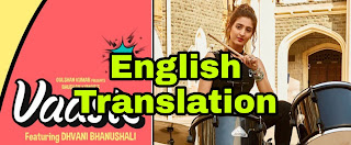 vaaste song lyrics|  Translation | in english - Dhvani Bhanushali