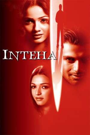 Download Inteha (2003) Hindi Movie 720p WEB-DL 1.2GB ESub