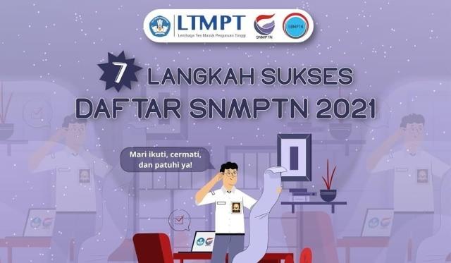 7 Langkah Sukses Mendaftar SNMPTN 2021