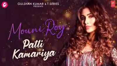 Patli Kamariya Lyrics Mouni Roy, Tanishk Bagchi