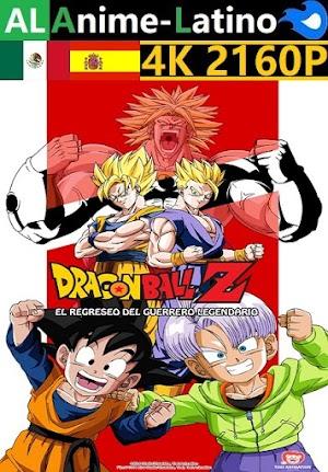 Dragon Ball Z - El regreso del guerrero legendario [1994] [4K ULTRA HD] [2160P] [Latino] [Castellano] [Inglés] [Japonés] [Mediafire]