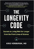 The Longevity Code Secrets to Living Well for Longer from the Front Lines of Science
