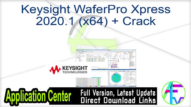 Keysight WaferPro Xpress 2020.1 (x64) + Crack