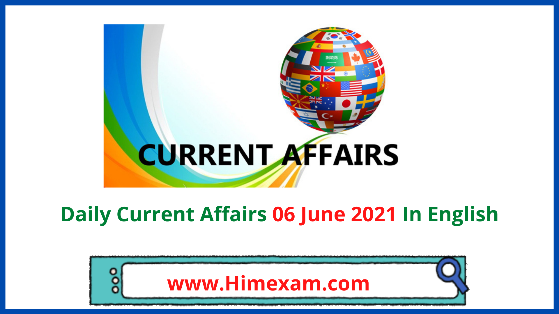 Daily Current Affairs 06 June 2021 in English