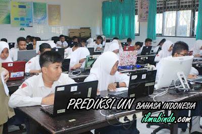 Prediksi UN SMP Bahasa Indonesia Lengkap dengan Kunci Jawaban Tahun 2018 (Bag. 1)