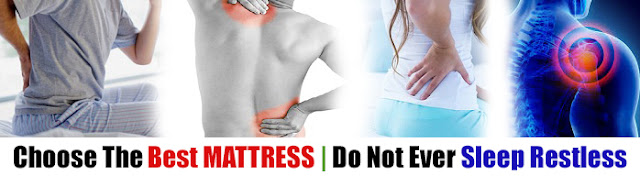 Best Advice for Choosing The Best Sleep Mattress For Back Pain