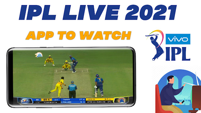 ipl live 2021 top five apps to watch ipl live