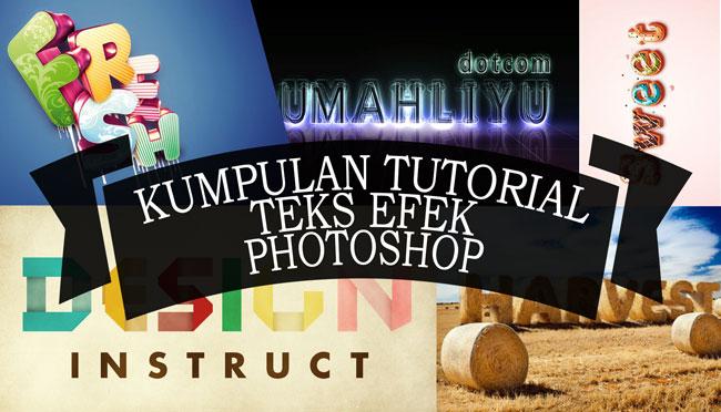 kumpulan tutorial teks efek menggunakan photoshop