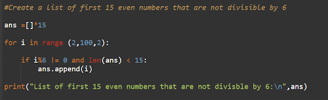 Python program to Create a list of the first 15 even numbers that are not divisible by 6