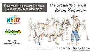 Concierto de lanzamiento de ENSAMBLE BAQUIANO en Bogotá