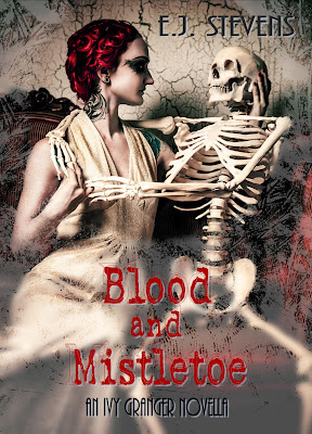 Blood and Mistletoe Ivy Granger Paranormal Urban Fantasy by E.J. Stevens