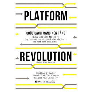 Cuộc Cách Mạng Nền Tảng - Platform Revolution (Tặng Cây Viết Galaxy) ebook PDF-EPUB-AWZ3-PRC-MOBI