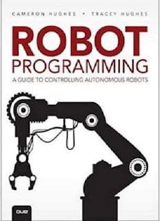 Robot Programming A Guide to Controlling Autonomous Robots