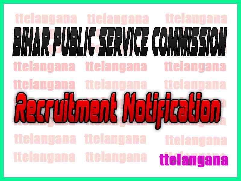 Bihar Public Service Commission BPSC Recruitment Notification
