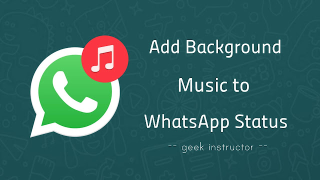 How To Add Background Music To Whatsapp Status 3 Ways