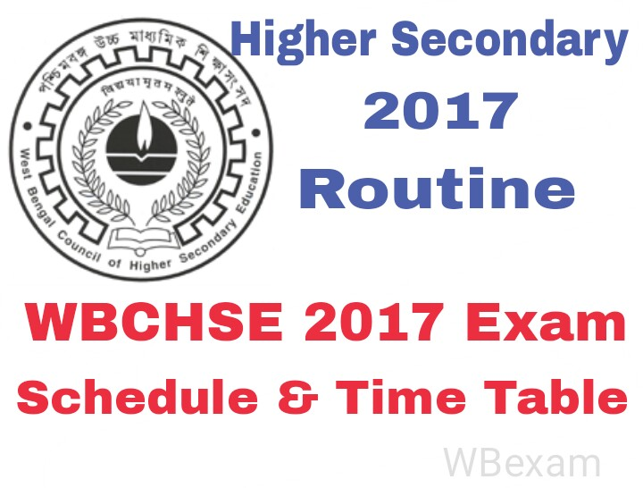 West Bengal Higher Secondary Exam 2017 Routine, Schedule & Time Table