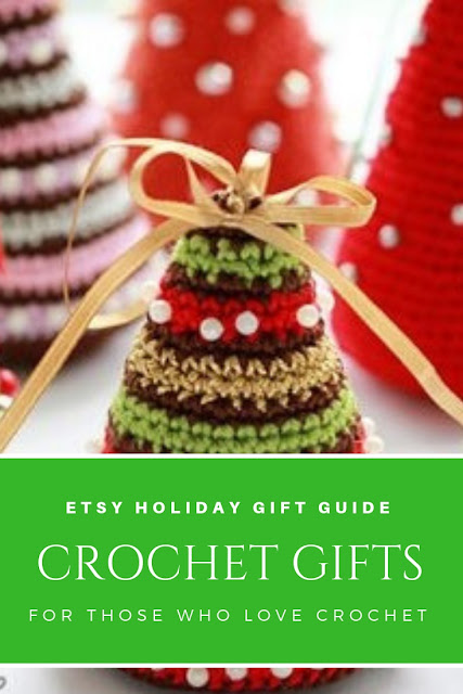 Etsy Gift Guide a Few Creative Gift Ideas for those who love to Crochet