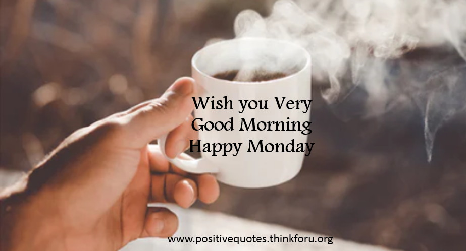 Image for [Good Morning Monday]Motivational Quotes and wishes,blessing for your Family and Friends
