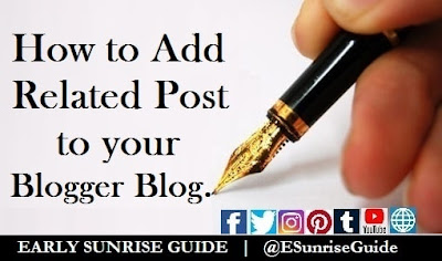 How to Add Related Post to your Blogger Blog