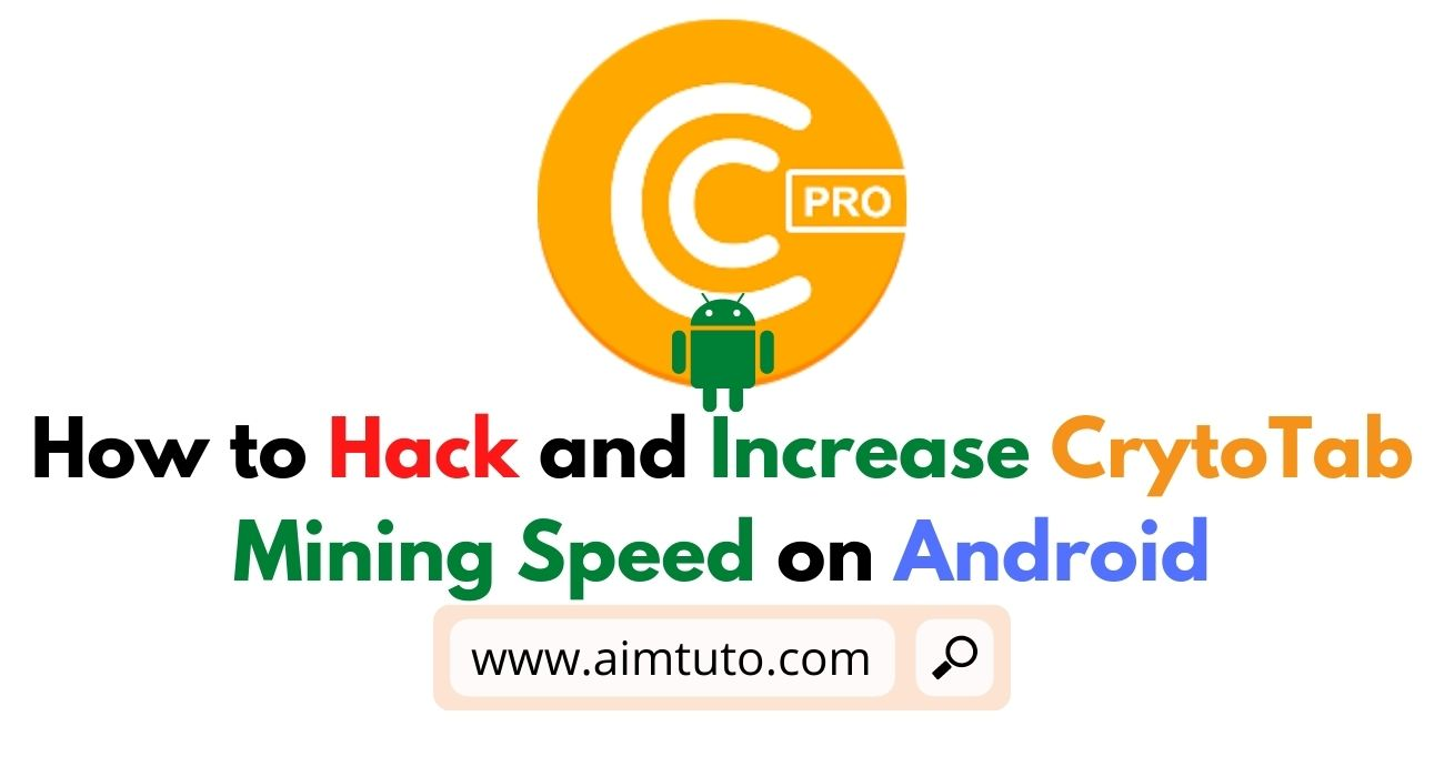 How to Increase CryptoTab Mining Speed on Android