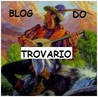 BLOG DO TROVARIO