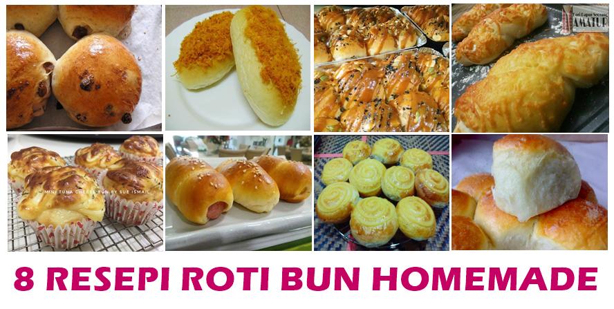 Resepi Roti Bun Homemade Mudah Dan Sedap