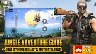 Jungle Adventure Guide PUBG Mobile: Hot Air Balloon & New Exciting Modes