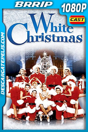 Blanca Navidad (1954) 1080p BRrip Castellano – Ingles